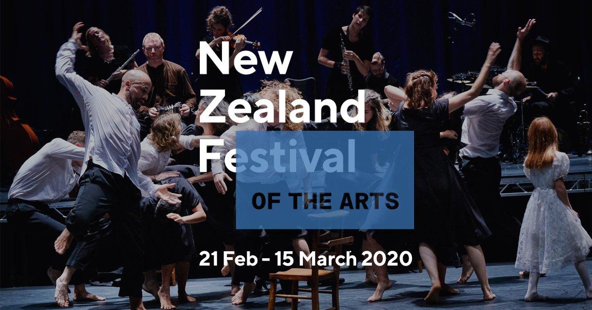 21 Feb 15 Mar 2020 New Zealand Festival Of The Arts